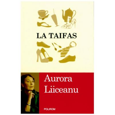 La taifas (Aurora Liiceanu)