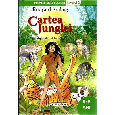 Cartea Junglei - Colectia Primele mele lecturi 8-9 ani, nivelul 2 (Rudyard Kipling)