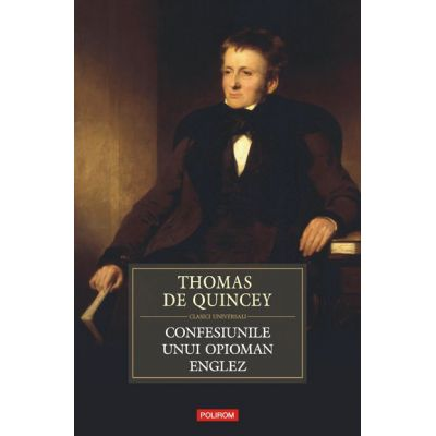 Confesiunile unui opioman englez (Thomas De Quincey)