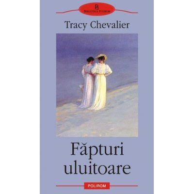 Fapturi uluitoare (Tracy Chevalier)