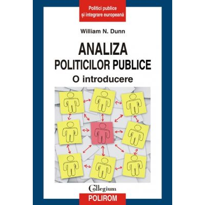 Analiza politicilor publice - O introducere (William N. Dunn)
