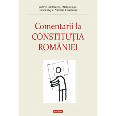 Comentarii la Constitutia Romaniei (Gabriel Andreescu)