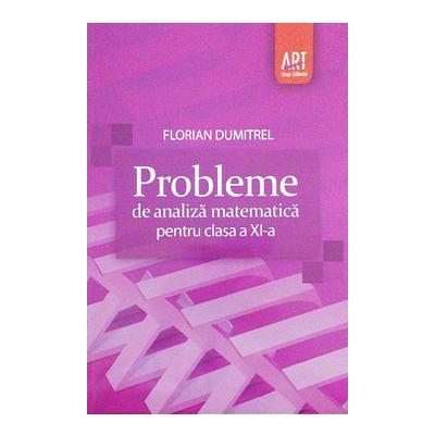 Culegere Probleme de analiza matematica pentru clasa a XI-a