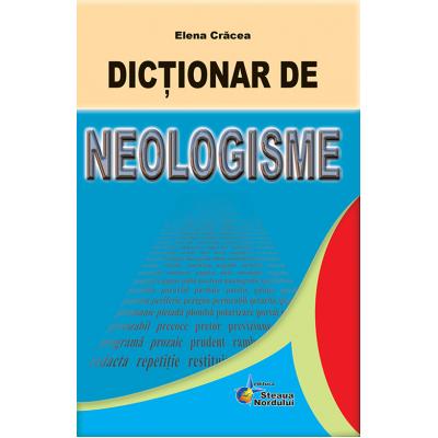 Dictionar de neologisme (Elena Cracea)