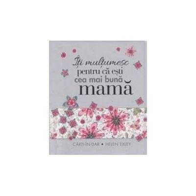 Carte breloc - Iti multumesc pentru ca esti cea mai buna mama