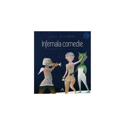 Infernala comedie-Emil Brumaru