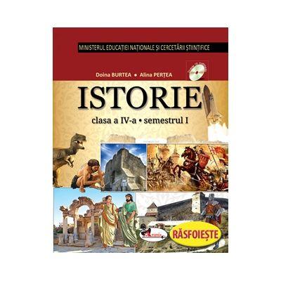 Istorie - Manual pentru clasa a IV-a - partea I + partea a II-a - Contine editie digitala (Alina Pertea)