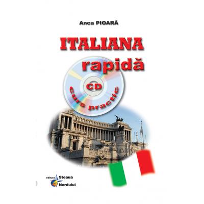 Italiana rapida - Curs practic + CD (Anca Pioara)