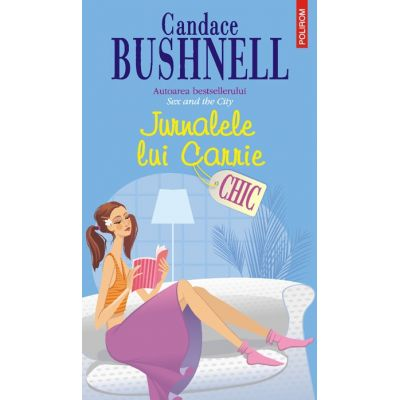Jurnalele lui Carrie (Candace Bushnell)