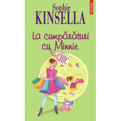 La cumparaturi cu Minnie (Sophie Kinsella)