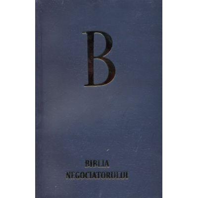 Biblia negociatorului (Marian Rujoiu)