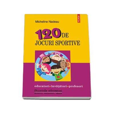 120 de jocuri sportive (Micheline Nadeau)