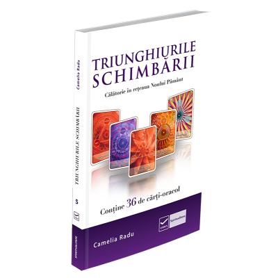 Triunghiurile schimbarii - Contine 36 de carti-oracol (Camelia Radu)