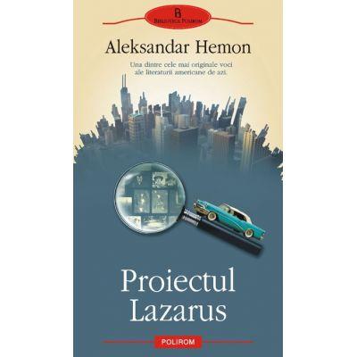 Proiectul Lazarus (Aleksandar Hemon)