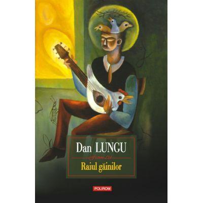 Raiul gainilor (Dan Lungu)