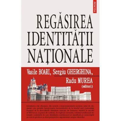 Regasirea identitatii nationale (Vasile Boari)