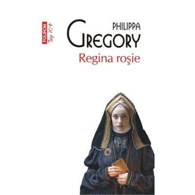 Regina rosie. Editie de buzunar - Philippa Gregory