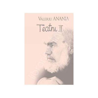 Teatru II (Valeriu Anania)
