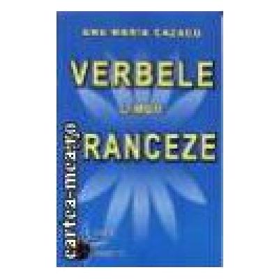 Verbele limbii franceze (Ana-Maria Cazacu)