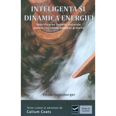 Inteligenta si Dinamica Energiei (Viktor Schauberger)