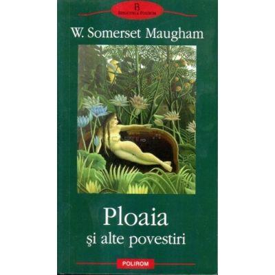 Ploaia si alte povestiri (William Somerset Maugham)