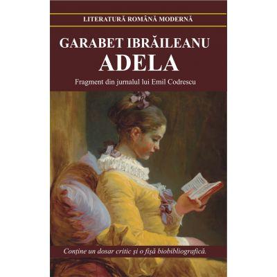 Adela (Garabet Ibraileanu) Editie noua