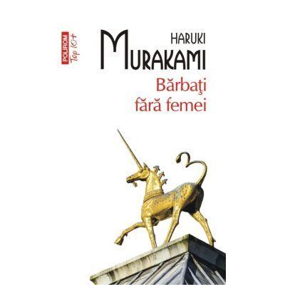 Barbati fara femei - Haruki Murakami