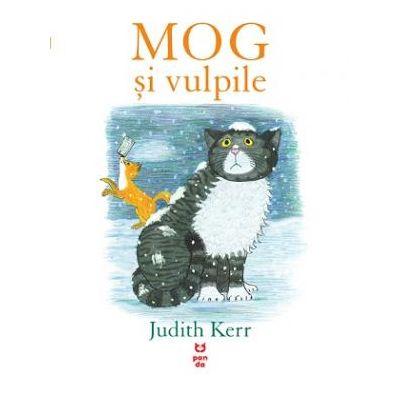 MOG și vulpile - Judith Kerr. Traducere de Domnica Drumea