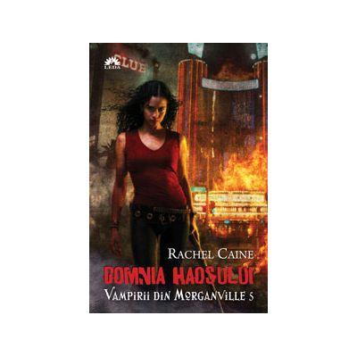 Domnia Haosului (Vampirii din Morganville vol. 5)