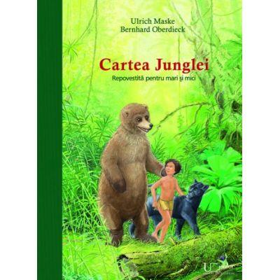 Cartea junglei - BERNHARD OBERDIECK, ULRICH MASKE