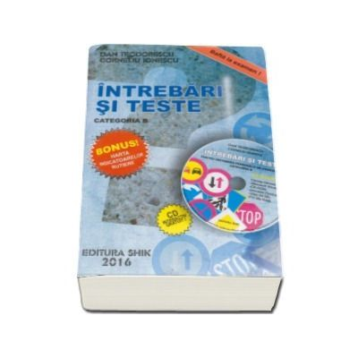 Intrebari si teste Categoria B Editia 2016, contine CD interactiv - Dan Teodorescu