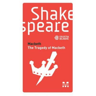 Macbeth. Colectia bilingva - William Shakespeare