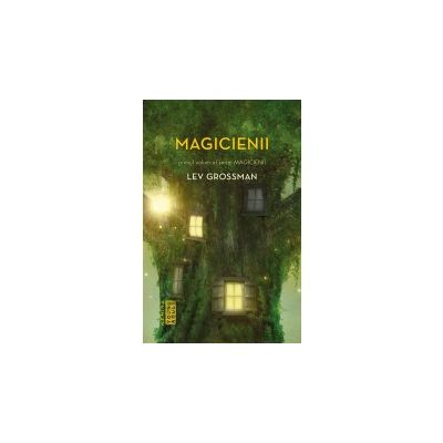 Magicienii (Seria Magicienii, partea I - LEV GROSSMAN - Nemira