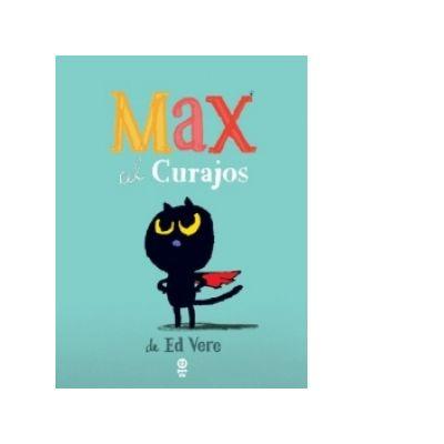 Max cel curajos - Ed Vere