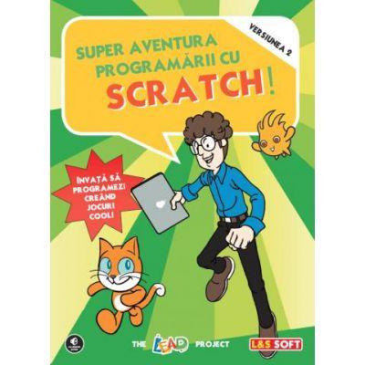 Super aventura programarii cu Scratch