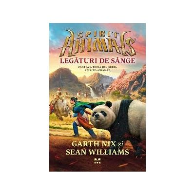 Spirit Animals. Legaturi de sange. Cartea a treia din seria Spirite-Animale - Garth Nix, Sean Williams