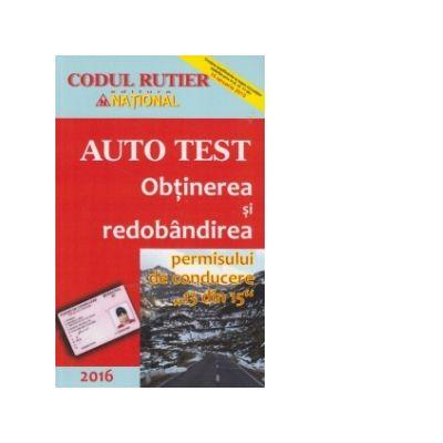Obtinerea si redobandirea permisului de conducere (13 din 15). Auto Test 2016