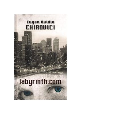 Labyrinth. com - Eugen Ovidiu Chirovici