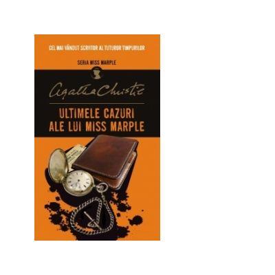 Ultimile cazuri ale lui Miss Marple, Agatha Christie