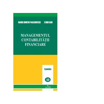 Managementul contabilitatii financiare - D. M. Paraschivescu