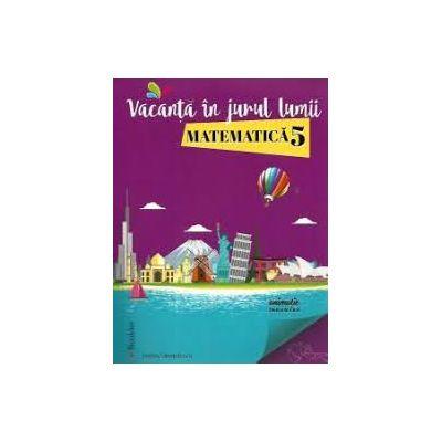 Vacanta in jurul lumii - Matematica pentru clasa a V-a