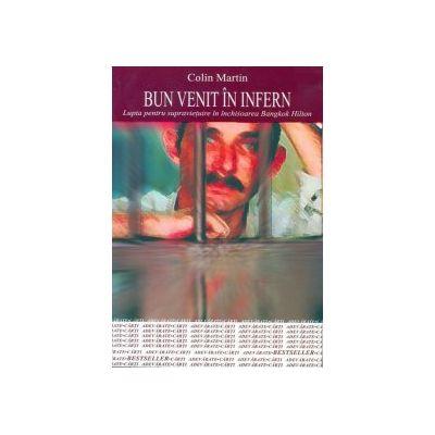 BINE ATI VENIT IN INFERN - Colin Martin