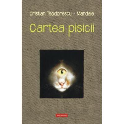 Cartea pisicii - Cristian Teodorescu, Octavian Mardale