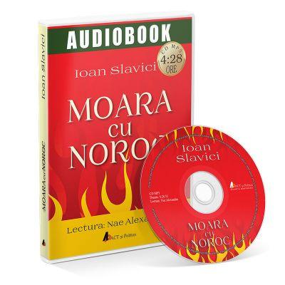MOARA CU NOROC; IOAN SLAVICI - Audiobook