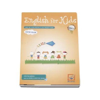 English for kids Caiet de lucru pentru clasa pregatitoare