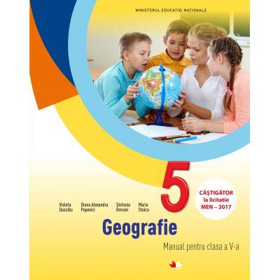 Geografie. Manual pentru clasa a V-a - Violeta Dascalu, Diana Alexandra Popovici, Stefania Omrani, Maria Stoica