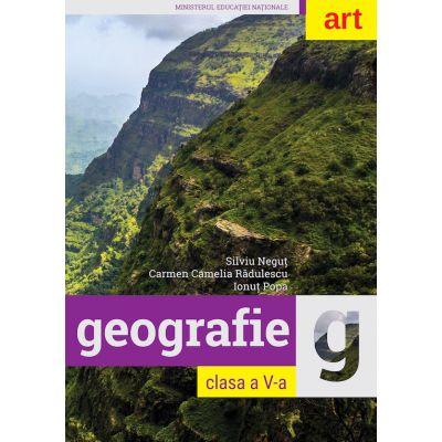 Geografie. Manual pentru clasa a V-a - Silviu Negut, Carmen Camelia Radulescu, Ionut Popa