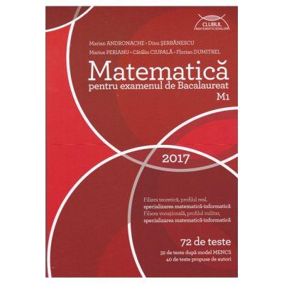 Bacalaureat. Matematica M1. Clubul Matematicienilor