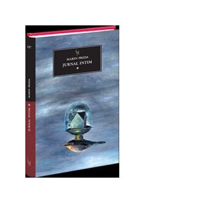 Jurnal intim, volumul 1 - Marin Preda