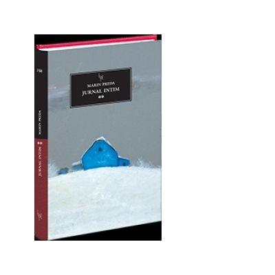 Jurnal intim, volumul 2 - Marin Preda